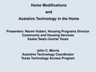 Home Modifications  and  Assistive Technology in the Home