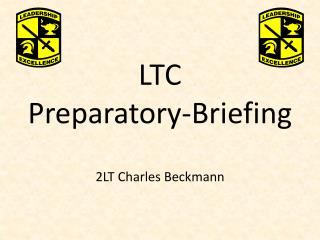 LTC Preparatory-Briefing