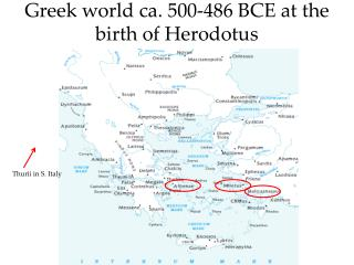 Greek world ca. 500-486 BCE at the birth of Herodotus