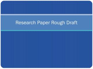 Research paper rough draft help