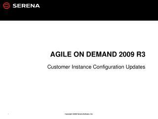 Agile On  DemanD  2009 R3