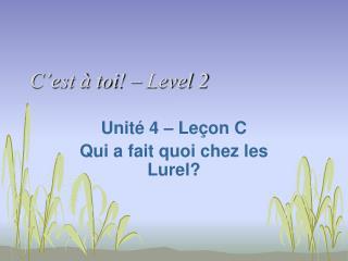 C'est  à  toi ! – Level 2