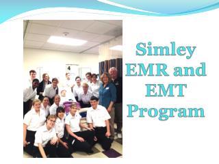 Simley EMR and EMT Program