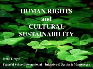 HUMAN RIGHTS  and  CULTURAL SUSTAINABILITY