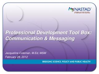 Professional Development Tool Box:  Communication & Messaging