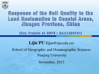Lijie PU ( ljpu@nju.edu.cn) School of Geographic and Oceanographic  Sciences Nanjing University