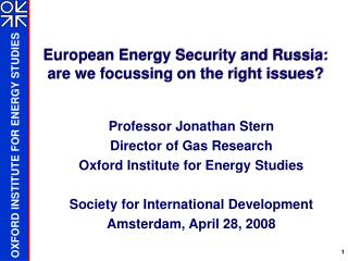 European Energy Security and Russia: are we focussing on the right issues