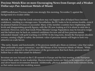 Precious Metals Rise on more Encouraging News from Europe