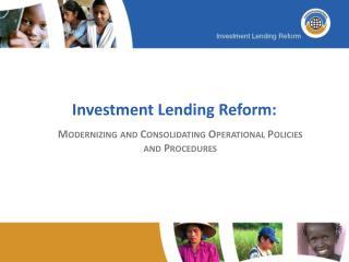 Investment Lending Reform: