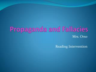 Propaganda and Fallacies