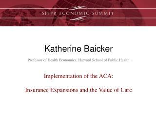 Katherine Baicker