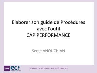 Elaborer son guide de Procédures avec l'outil CAP PERFORMANCE