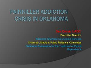 Painkiller addiction Crisis in Oklahoma