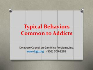 Typical Behaviors Common to Addicts