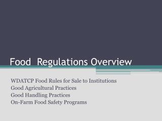 Food  Regulations Overview