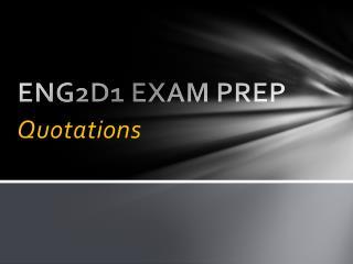 ENG2D1 EXAM PREP