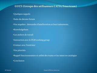 GUCS (Groupe des utilisateurs CATIA/ Smarteam )