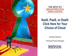 SaaS ,  PaaS , or  DaaS : Click Here for Your Choice of Cloud