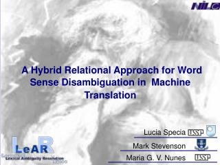 A Hybrid Relational Approach for Word Sense Disambiguation in  Machine Translation