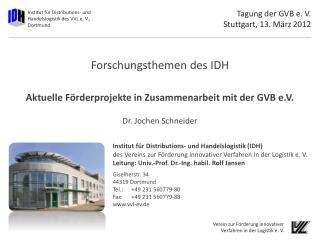 Tagung der GVB e. V. Stuttgart, 13. März 2012