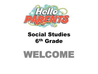 Social Studies 6 th  Grade
