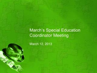 March's Special Education Coordinator Meeting