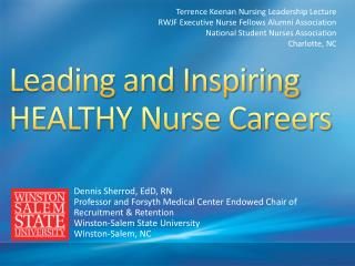 Leading and Inspiring HEALTHY Nurse Careers