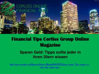 Financial Tips Corliss Group Online Magazine