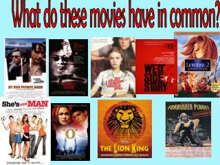 What do these movies have in common?