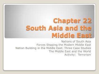 Chapter 22 South Asia and the Middle East