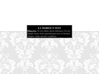 8.3: Paired t-Test