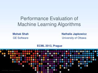 Performance Evaluation of  Machine Learning Algorithms