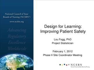 Design for Learning: Improving Patient Safety