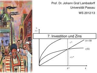 Prof. Dr. Johann Graf Lambsdorff Universität Passau WS 2012/13