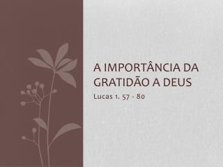 A  importância  da  gratidão  a Deus