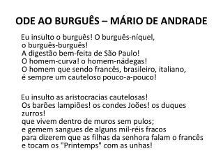 ODE AO BURGUÊS – MÁRIO DE ANDRADE
