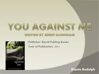 You Against Me Written by Jenny  Downham