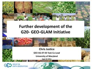 Further development of the  G20- GEO-GLAM Initiative