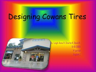 Designing  Cowans  Tires
