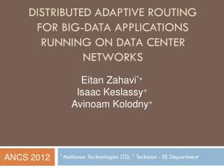 Distributed Adaptive Routing  for  Big-Data Applications  Running on Data Center Networks