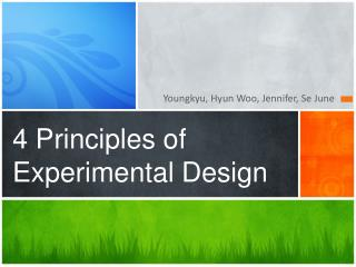 4 Principles of Experimental Design