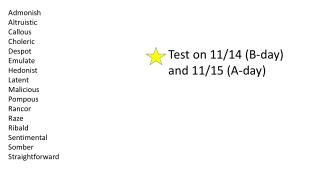 Test on  11/14 (B-day ) and  11/15 (A-day )