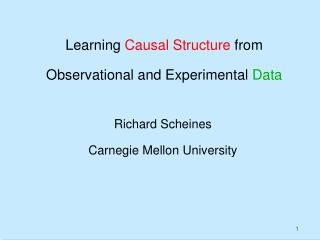 Learning  Causal Structure  from  Observational and Experimental  Data
