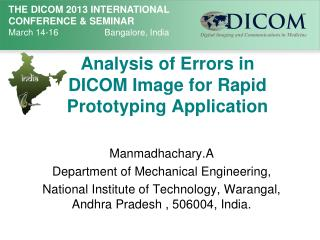 Analysis of Errors in DICOM Image for Rapid Prototyping Application
