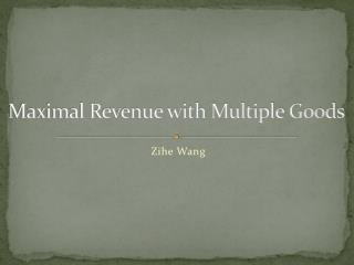 Maximal Revenue with Multiple Goods
