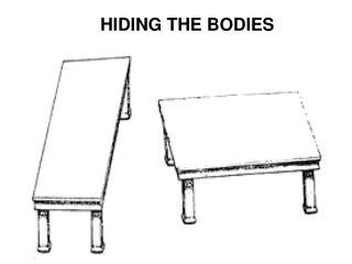 HIDING THE BODIES