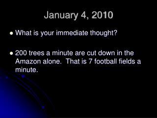 January 4, 2010
