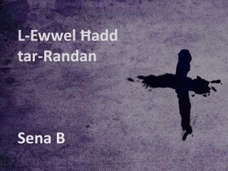 L-Ewwel Ħadd tar-Randan Sena B