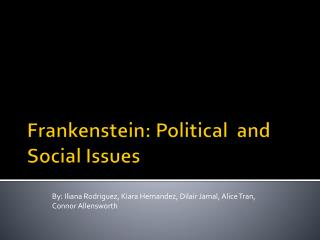 Frankenstein: Political  and Social Issues