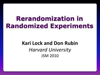 Rerandomization in Randomized Experiments
